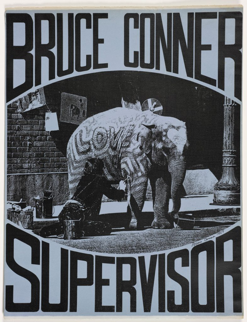 The artist Bruce Conner ran an unconventional campaign for city supervisor.